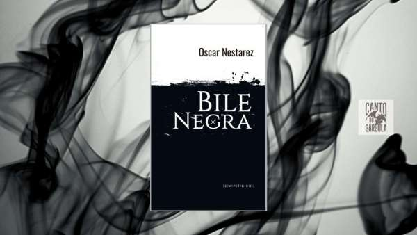 Bile Negra - Oscar Nestarez - Pyro Editora