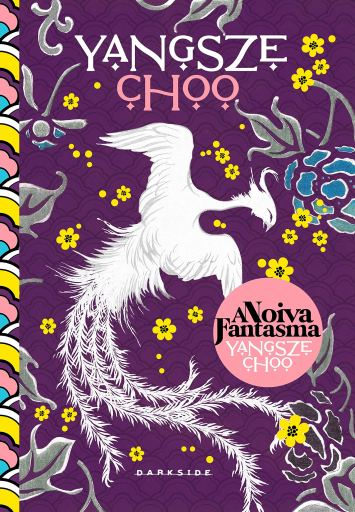 A noiva fantasma - Yangsze Choo - Darkside Books