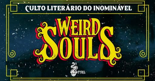 Culto Literário do Inominável - Revista Weird Souls - Logo - Pyro Books