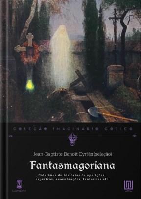 Fantasmagoriana - Jean-Baptiste Benoit Eyriès - Sebo Clepsidra