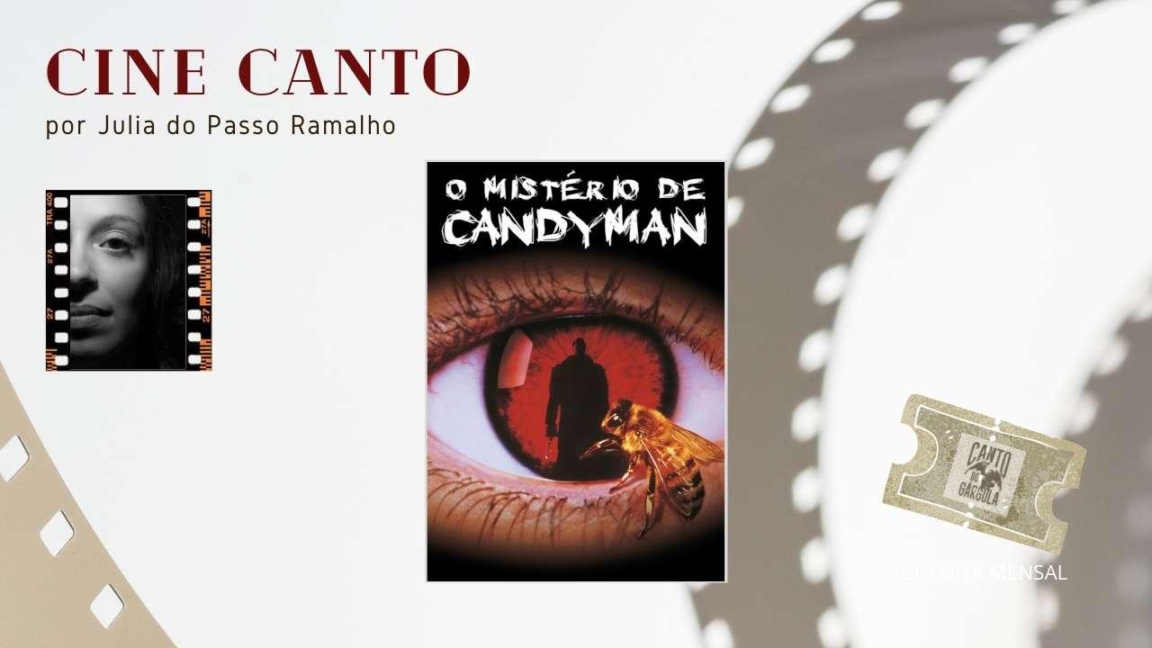 O Mistério de Candyman - Coluna Cine Canto - Julia do Passo Ramalho