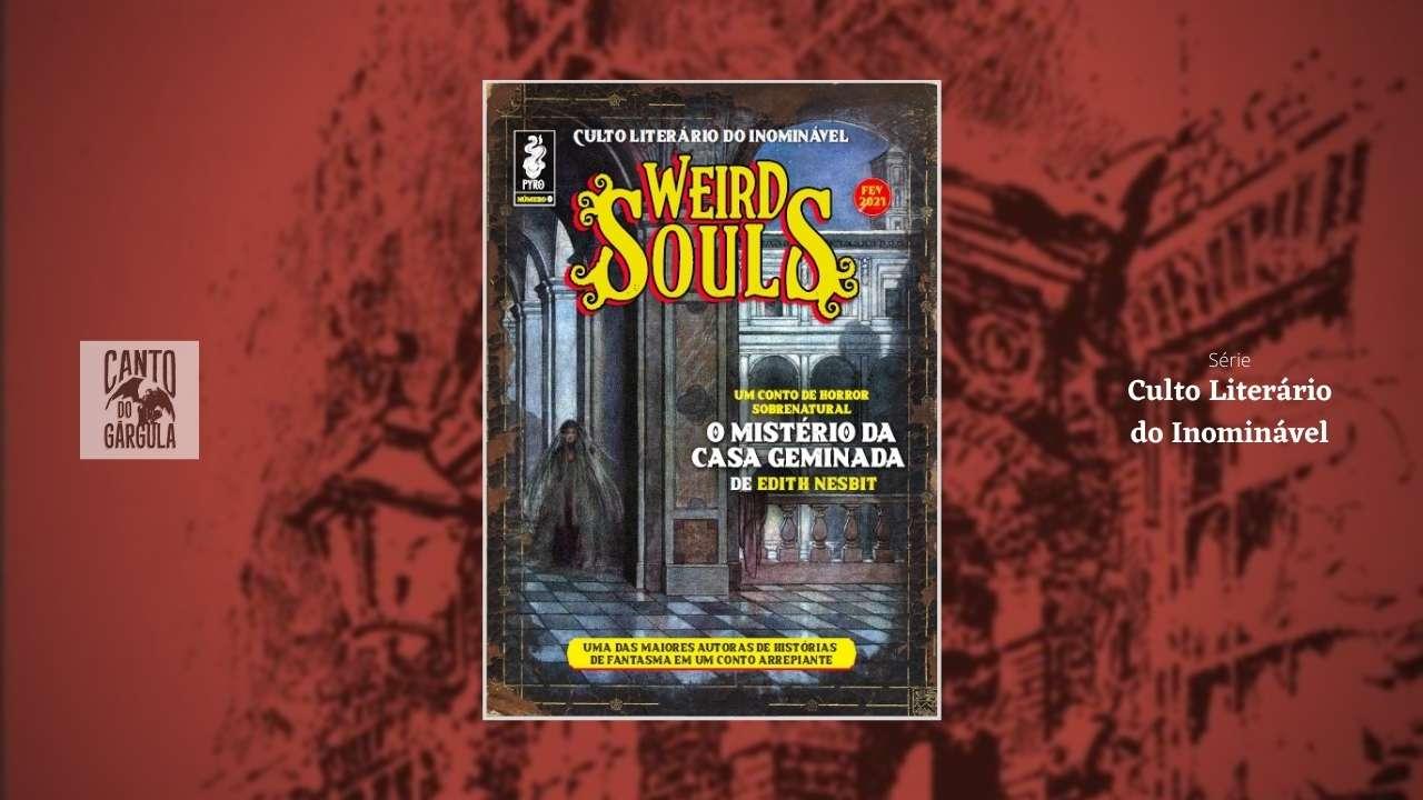 Revista Weird Souls 0 - Pyro Books - Clube Culto Literário do Inominável