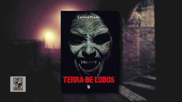 Terra de Lobos - Larissa Prado - Skript Editora