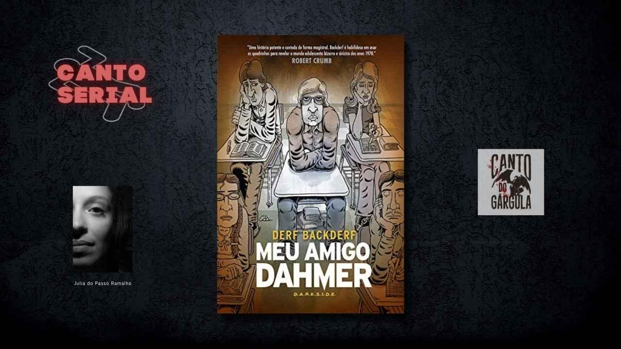 Meu Amigo Dahmer - Derf Backderf - Darkside Books