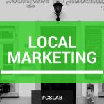 Cos'è il local marketing e qual è la prima cosa da fare online?