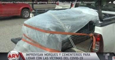 , Ecuador Guayaquil, con muy poco personal médico, con falta de enfermeras el COVID-19 deja centenares de muertos por las calles., Cañuelas Noticias - Noticias de Argentina