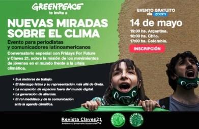 Greenpeace invita a periodistas de Latinoamérica a un conversatorio sobre la lucha de los jóvenes ante la emergencia climática.