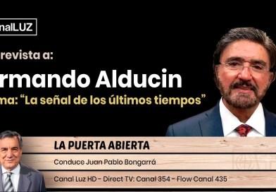 La Señal de los Últimos Tiempos» Entrevista a Armando Alducin