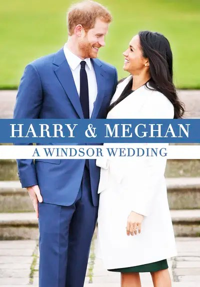 Watch Harry and Meghan: A Windsor Wedding (2018) - Free Movies | Tubi