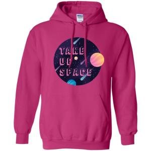 Take Up Space Classic Fit Hoodie Sweatshirt in Heliconia from AllGo's merch store featuring plus size statement apparel and more