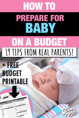 Preparing for baby on a budget can be challenging. Especially for new moms! When money is tight, you need the BEST resources available. Here's tips from 19 REAL parents, many of them in the financial industry! #preparingforbaby #baby #capeandapron