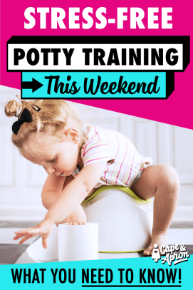 Our not-yet 2 year old successfully potty trained in 3 days. The potty training tips out there are GREAT, but to me they all felt incomplete. Here's where you need to start and everything you need to know including early potty training, age specific training, rewards, schedule and readiness. The complete potty training guide. #pottytraining #3days #earlypottytraining #toddlers #tips #parenting #capeandapron