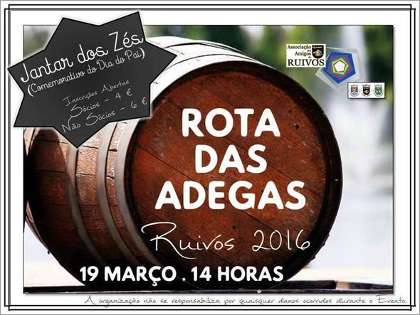 Rota das Adegas 2016 e Festa dos Zés - Ruivós - Sabugal