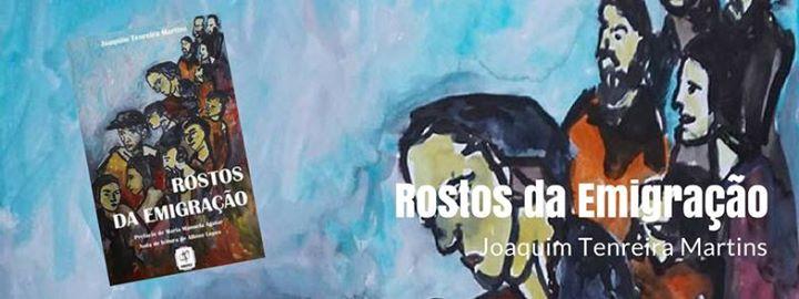 Rostos da Emigração, de Joaquim Tenreira Martins - Capeia Arraiana