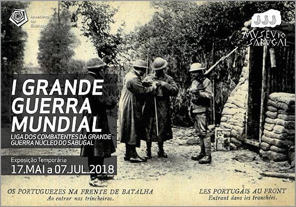 «I Grande Guerra Mundial» - Exposição temporária no Museu do Sabugal - Capeia Arraiana
