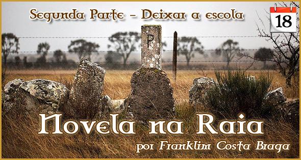 Novela na Raia - Episódio 18 - Franklim Costa Braga - Capeia Arraiana