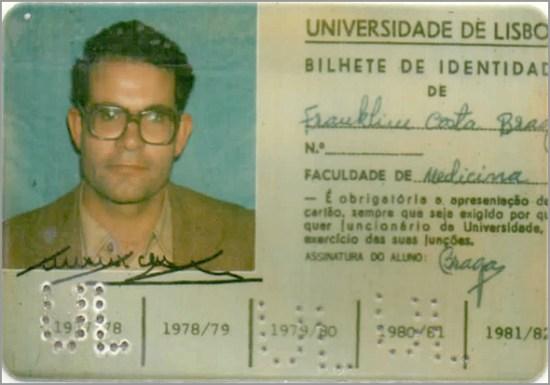 Cartão de Franklim da Faculdade de Medicina -Capeia Arraiana