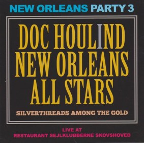 New Orleans Party 3 - Silverthreads Among the Gold