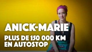 Anick-Marie la Globestoppeuse : plus de 150 000 km en autostop