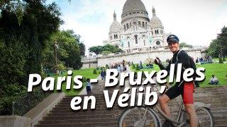 Défi 16 : Paris - Bruxelles en Vélib (vélo de ville)