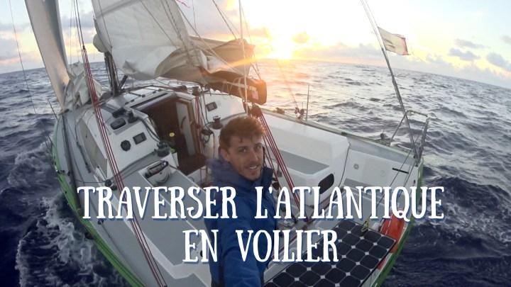 Traverser l'Atlantique en voilier grâce au bateau stop. Conseils pour partir et trouver un bateau
