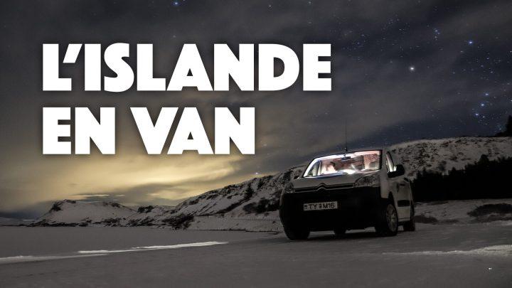 ✅ ROADTRIP : FAIRE LE TOUR DE L'ISLANDE EN VAN EN HIVER 🚐❄️