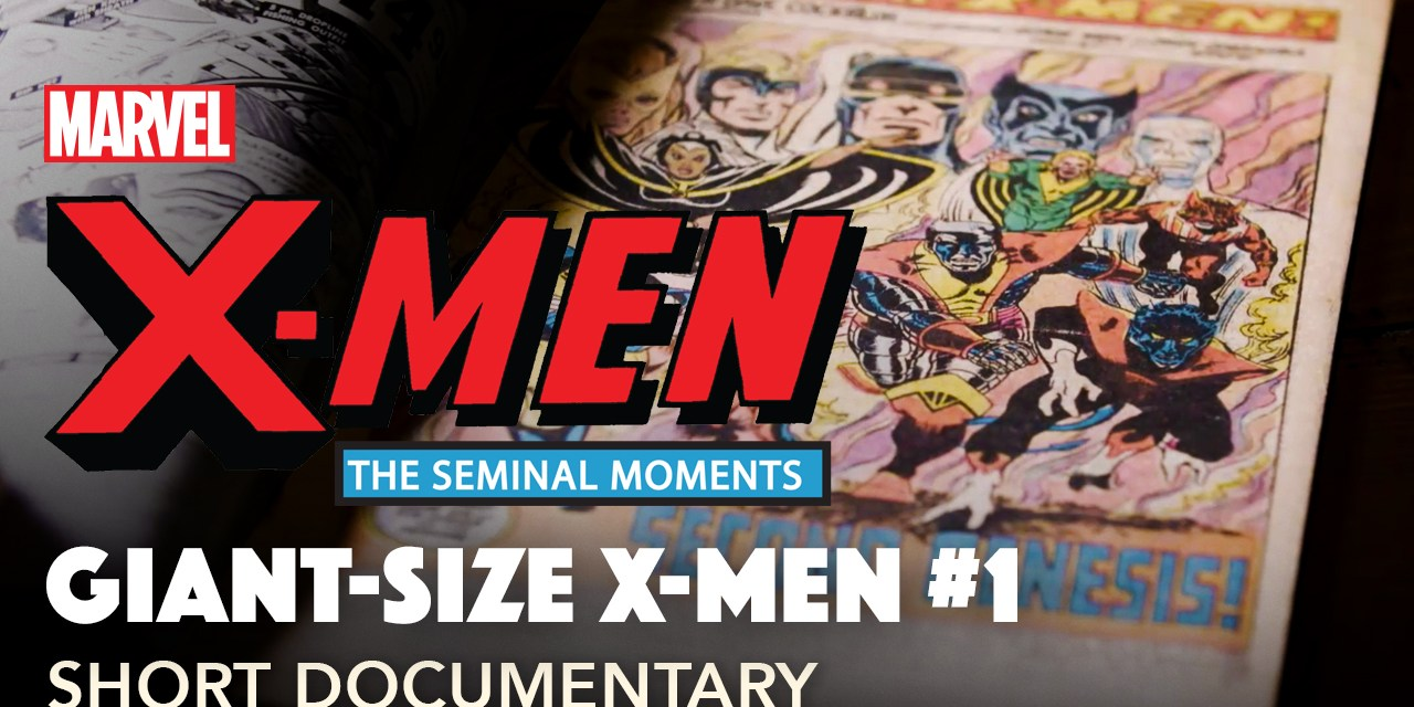 "Marvel lanza las series cortas documentales ""X-Men: The Seminal Moments""."
