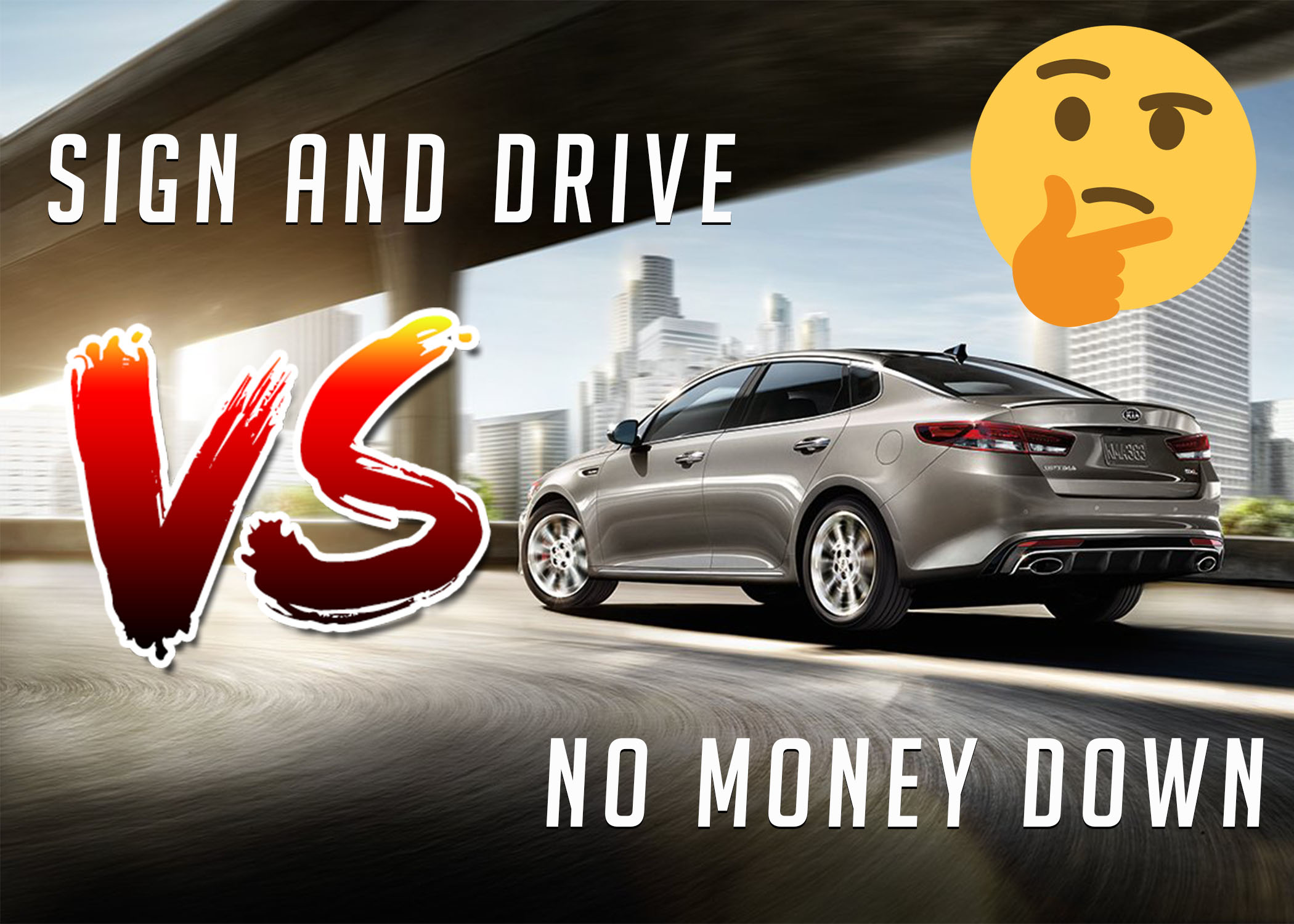 No Money Down Lease Deals >> No Money Down Vs Sign And Drive Lease Deals What S The