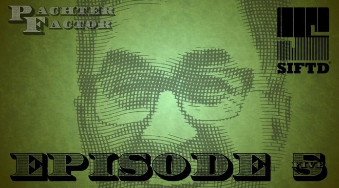Pachter Factor episodio 5