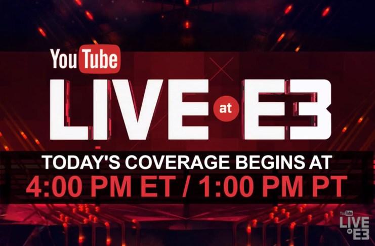 Youttube Live at E3 cobertura del evento 11-06-17