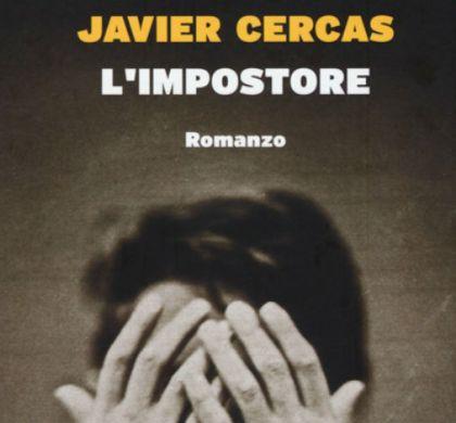 Recensione L'impostore di Javier Cercas
