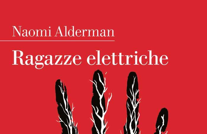Le Ragazze elettriche di Naomi Alderman