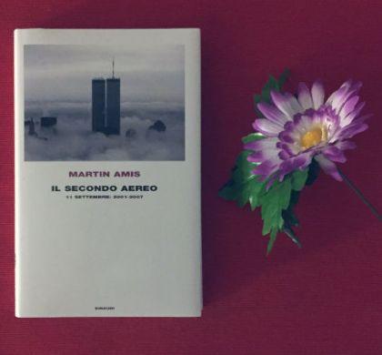 Il secondo aereo di Martin Amis