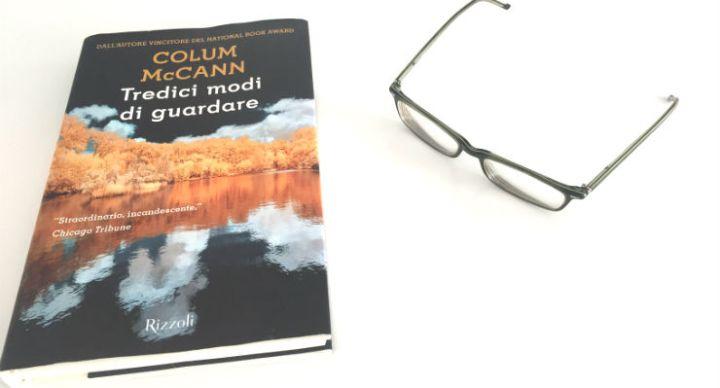 Tredici modi di guardare di Colum McCann