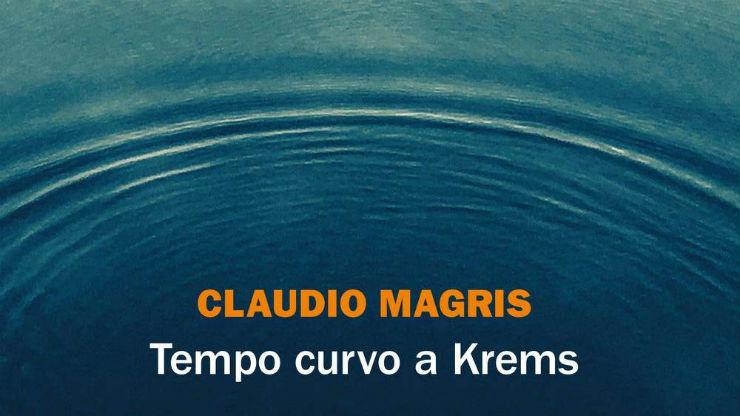 Tempo curvo a Krems di Claudio Magris