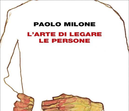 L'arte di legare le persone di Paolo Milone