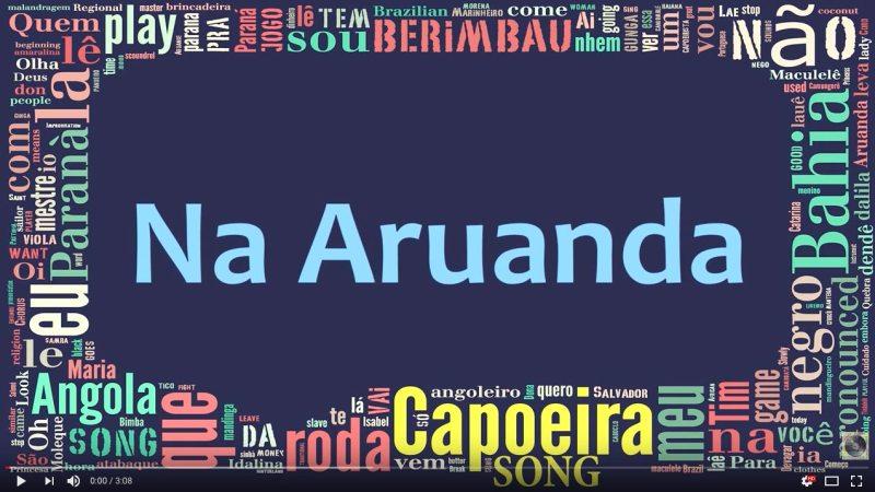 CAPOIERA-MUSIC-LYRICS-NA-ARUANDA-CAPOEIRACONNECTION
