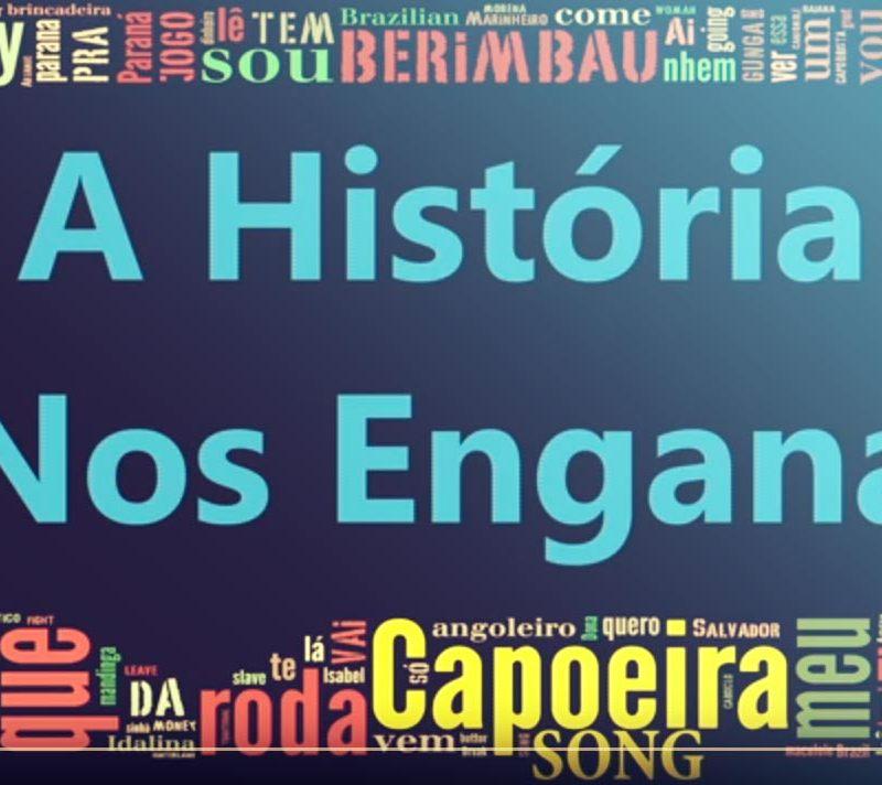 capoeiraconnection-a-historia-nos-engana-capoeira-music