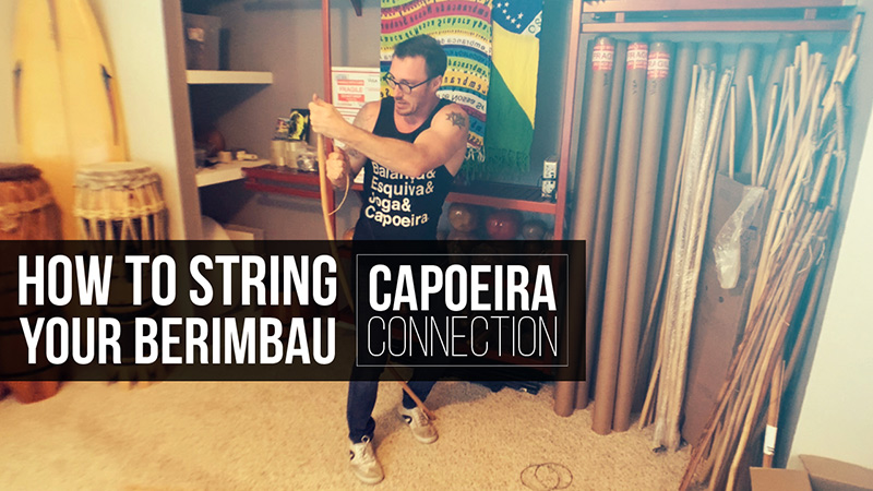 HOW-TO-STRING-YOUR-BERIMBAU-CAPOEIRA-CONNECTION2
