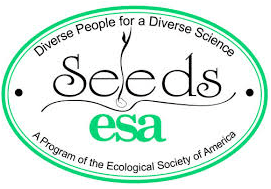 "SEEDS was established in 1996 to reduce, over time, the serious under-representation within the field of ecology of individuals from certain minority groups. The first phase of the program (1996-2002) focused on institutional support of historically black colleges and universities. To learn more about the history of SEEDS, read ""The First Six Years."""
