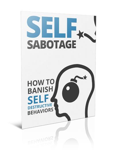 Self-Sabotage-How-to-Banish-Self-Destructive-Behaviors-1