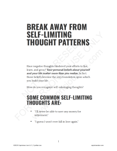 BREAK AWAY FROM SELF-LIMITING THOUGHT PATTERNS