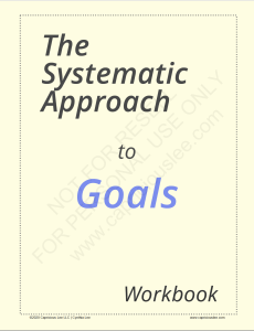 THE SYSTEMATIC APPROACH TO GOALS