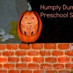 Humpty Dumpty-A Lesson in Preschool Safety