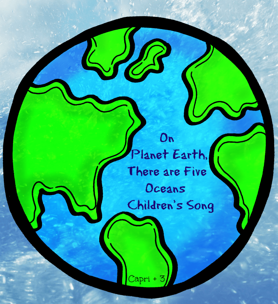 On Planet Earth There Are OceansChildrens Song - Names of oceans on earth