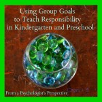 Using Group Goals to Teach Responsibility in Kindergarten and Preschool