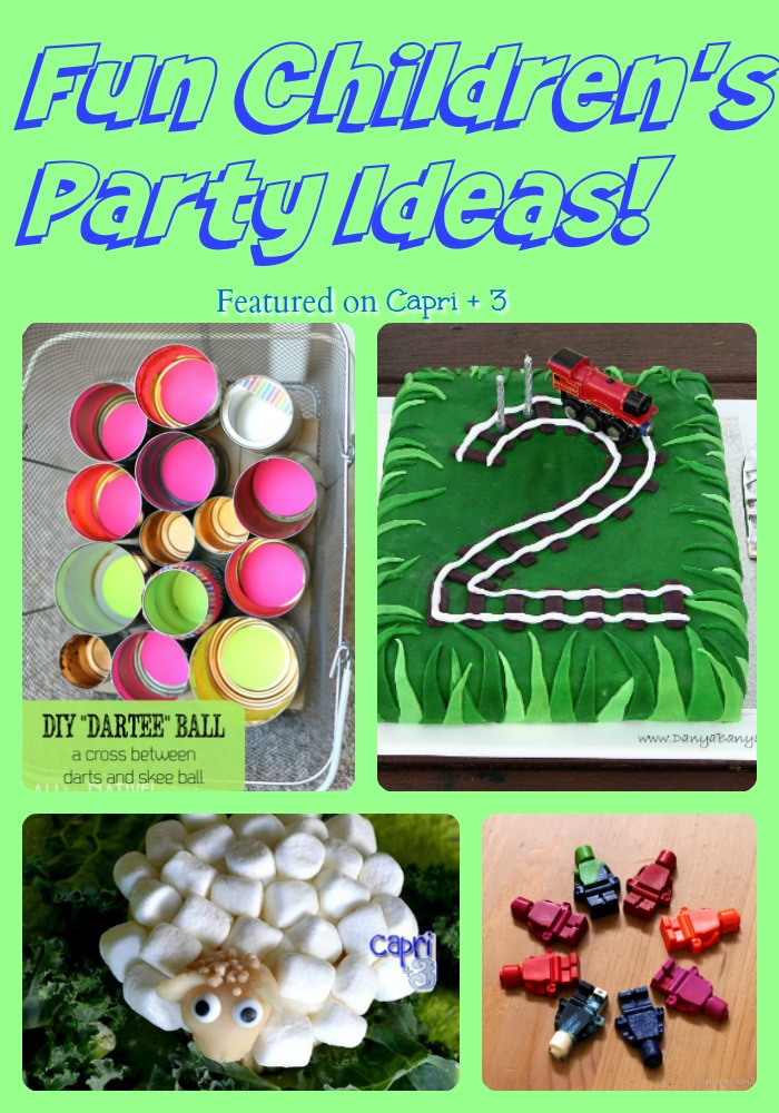Fun Children's Party Ideas featured on Capri + 3