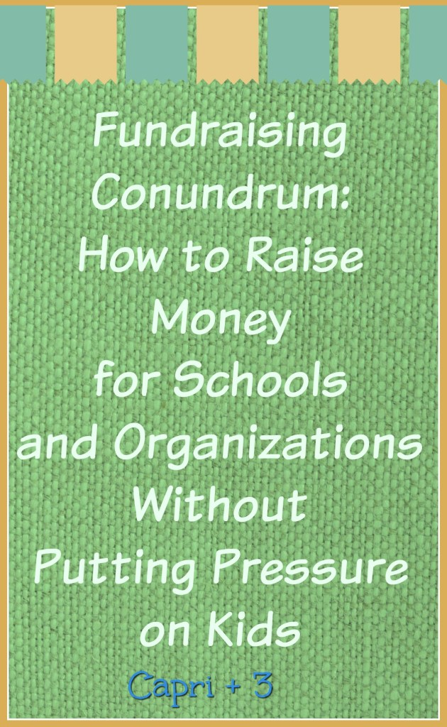 fundraising-conundrum-how-to-raise-money-without-pressure-on-kids