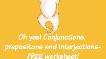 Oh yes! Conjunctions, Prepositions & Interjections-Free Worksheet!