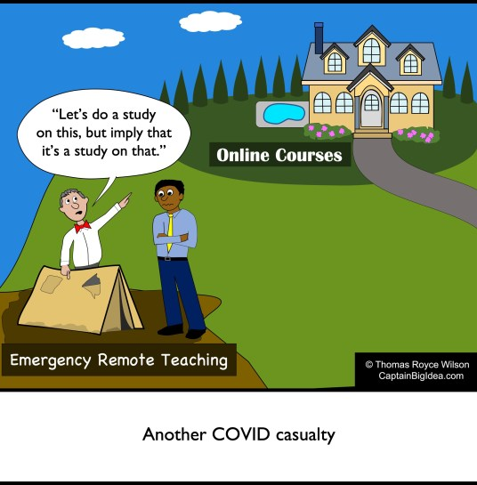Cartoon warning not to assume emergency remote teaching equals online courses.